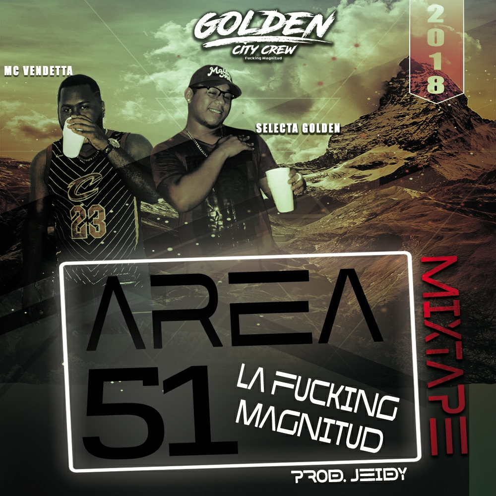 Area 51 Mixtape by Golden City Crew.mp3