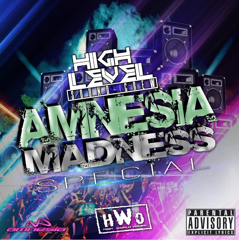 Amnesia Madness Special By Highlevelsoundcrew.mp3