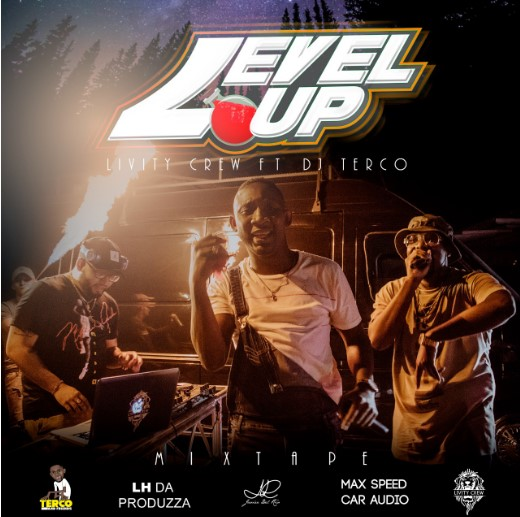 Level Up Mixtape Livity Crew Ft. Dj Terco.mp3
