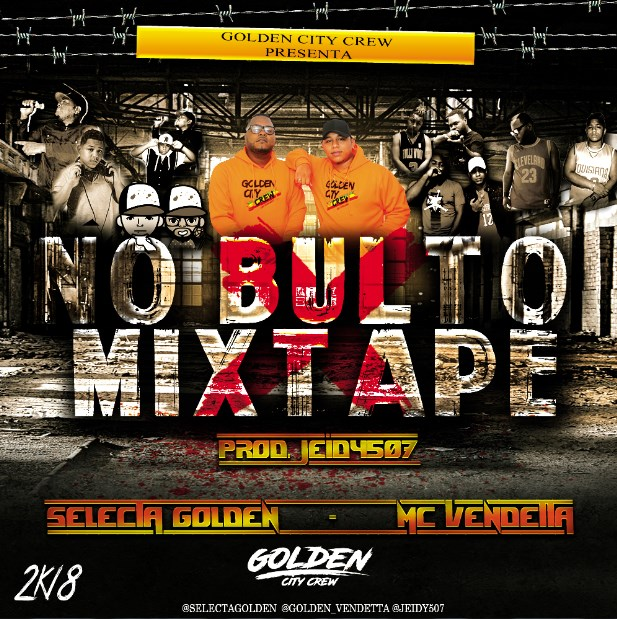 Golden City Crew - No Bulto Mixtape.mp3