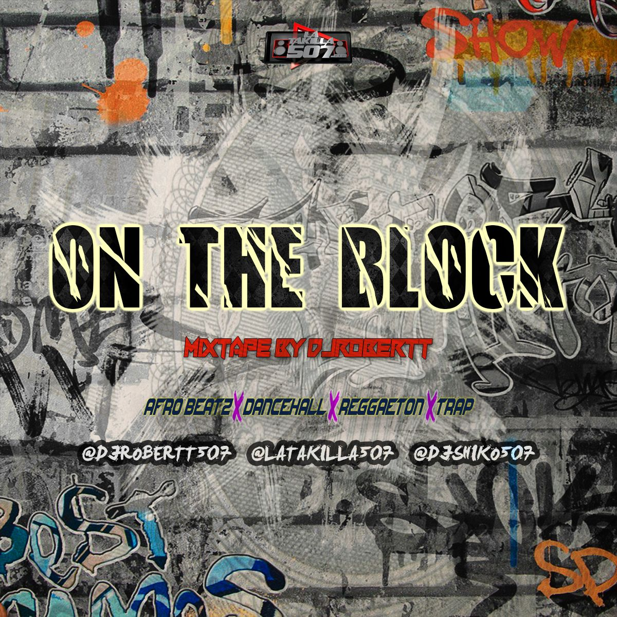 On The Block Mixtape - Dj Robertt507.mp3